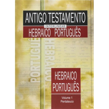 Antigo Testamento Interlinear Hebraico-Português Vol. 1 - SBB