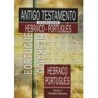 Antigo Testamento Interlinear Hebraico-Português Vol. 2 - SBB